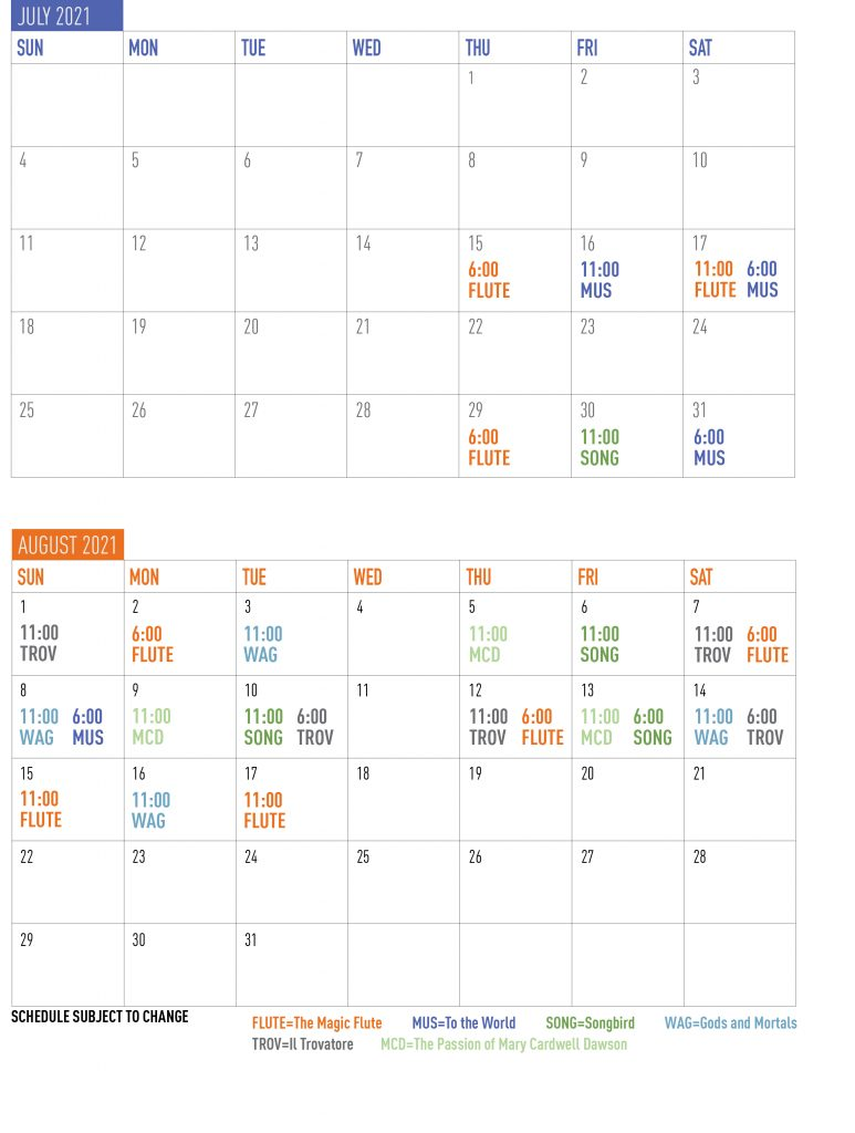 calendar showing July and August with different performances represented on different days. Call (607) 547-2255